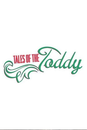 Tales of the Toddy
